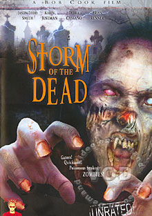 Storm Of The Dead - Stars: Jason-Todd Smith, Karin Justman, Debra Cassano, Brian Renner