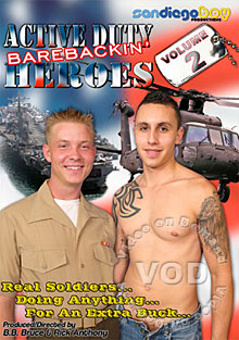 Active Duty Barebackin' Heroes Volume 2