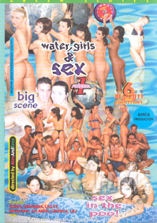 Water, Girls & Sex Vol. 1