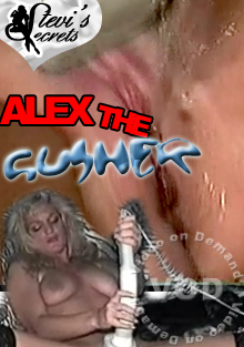 Alex The Gusher