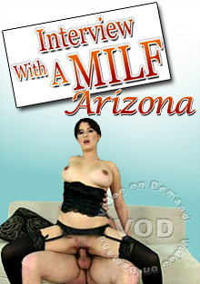 Interview With A MILF - Arizona