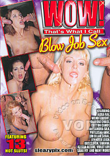 Wow! That's What I Call Blow Job Sex