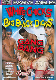 White Chicks & Big Black Dicks Gang Bang
