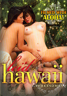 Leid In Hawaii - Threesomes