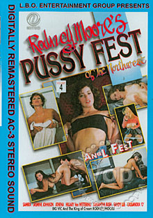 Rodney Moore's Pussy Fest Of The Northwest Volume 4 - Anal Fest