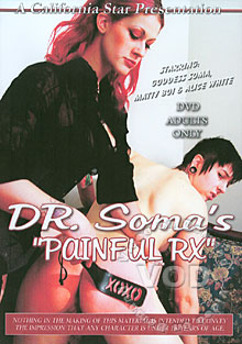 Dr. Soma's Painful RX