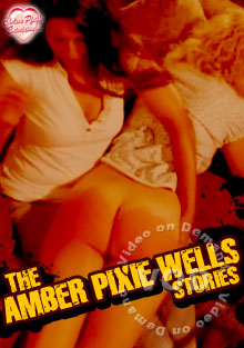 The Amber Pixie Wells Stories