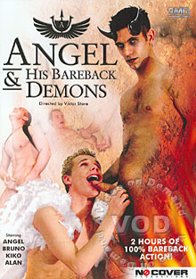 Angel & His Bareback Demons