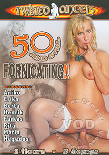 50 And Still Fornicating!!