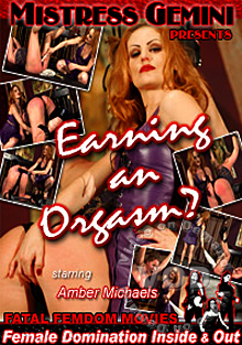 Earning An Orgasm?