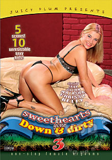 Sweethearts Gone Down & Dirty 3