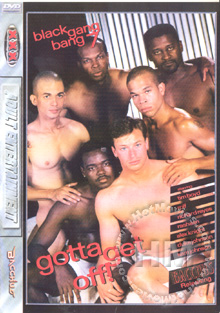Black Gang Bang 7 - Gotta Get Off!
