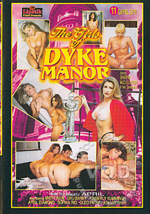 The Girls of Dyke Manor
