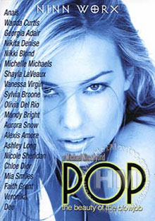 Pop: The Beauty of the Blowjob Stars: Mia Smiles, Wanda Curtis, Nikky Blond, Aurora Snow, Chloe Dior, Ashley Long, Dee, Alexis Amore, Faith Grant, Olivia Del Rio, Nicole Sheridan, Vanessa Virgin, Nikita Denise, Shayla La Veaux, Michelle Michaels, Mandy Bright, Veronika, Anais, Georgia Adair, Sylvia Broone