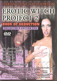 The Erotic Witch Project 2: Book Of Seduction