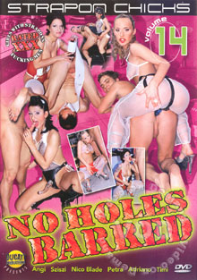 Strapon Chicks Volume 14 - No Holes Barred