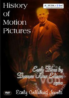 History Of Motion Pictures - Early Films by Thomas Alva Edison 1900 Disc 1
