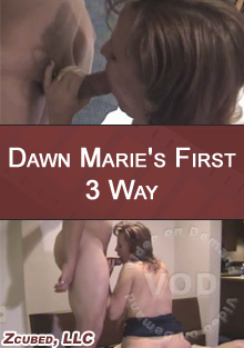Dawn Marie's First 3 Way