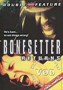 Bonesetter Returns