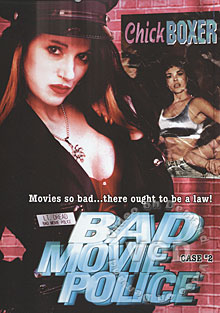 Bad Movie Police: Case #2 - Chick Boxer