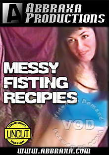 Messy Fisting Recipies