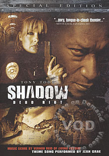Shadow - Dead Riot (UnRated)