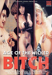 Age Of The Wicked Bitch