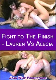 Fight To The Finish - Lauren v. Alecia