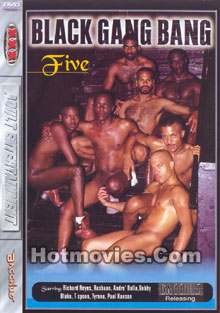 Black Gang Bang Five