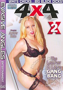 4 X 4 2 - The Leather & Lace Gang Bang