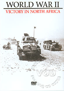 World War II - Victory In North Africa