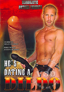 He's Dating A Dildo