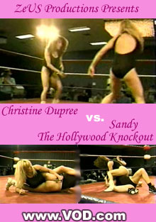Christine Dupree vs. Sandy the Hollywood Knockout