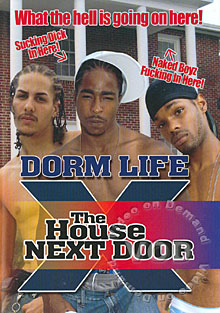 Dorm Life 10 - The House Next Door