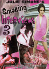 Smoking Interviews 3
