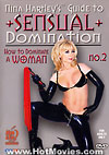 Video: Nina Hartley's Guide to Sensual Domination 2: How to Dominate a Woman