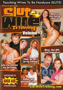 Slut Wife Training Volume #7