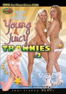 Young & Juicy Trannies 2