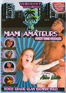 Miami Amateurs First Time Fucked