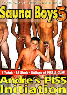 Sauna Boys 5 - Andre's Piss Initiation