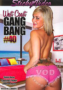 West Coast Gang Bang #40