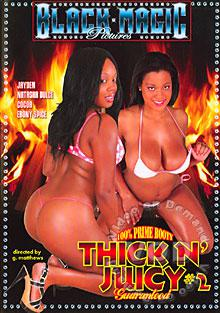 Thick N\' Juicy #2