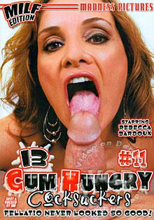 13 Cum Hungry Cocksuckers #11 - MILF Edition
