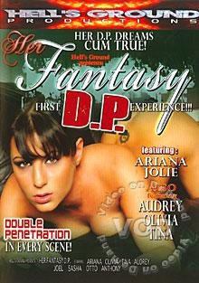 Her Fantasy First D.P. Experience