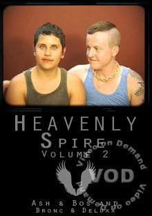 Heavenly Spire Volume 2 - Ash & Bos & Bronc & Deluxx