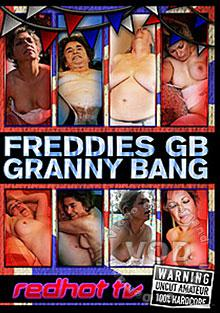 Freddie's Great British Granny Bang