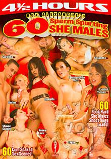 Roy Alexandres 60 Sperm Spurting She Males