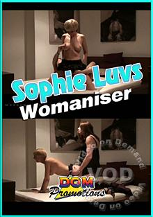 Sophie Luvs - Womaniser