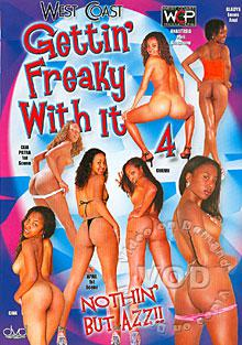 Gettin' Freaky With It! 4