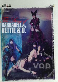 The Story Of Barbarella, Bettie & O